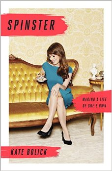 Spinster Kate Bollick
